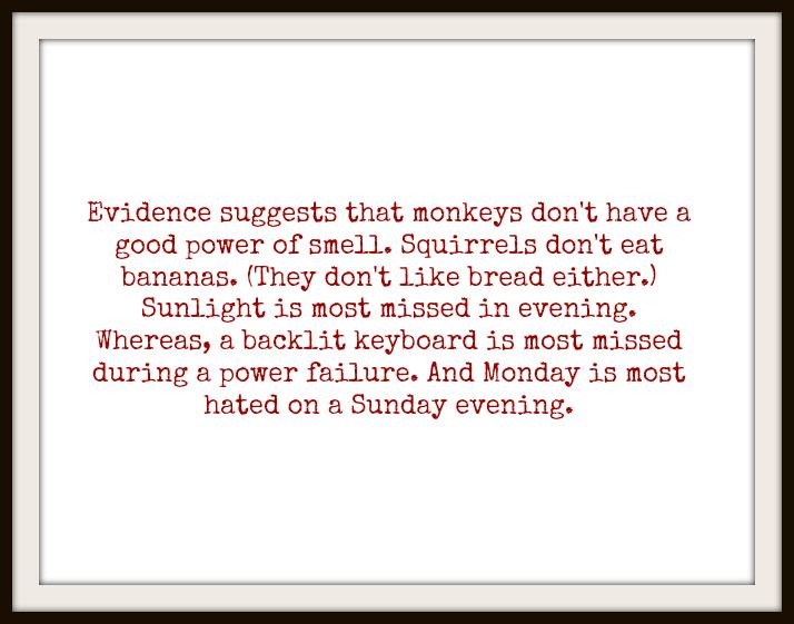 of mundane evidences and monday mornings